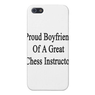 Proud Boyfriend Of A Great Chess Instructor iPhone 5 Case
