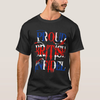 Proud British Infidel T-Shirt