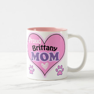 Proud Brittany Mom Coffee Mugs
