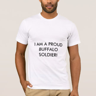 PROUD BUFFALO SOLDIER T-Shirt