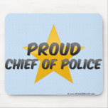 Proud Chief Of Police Mousepads