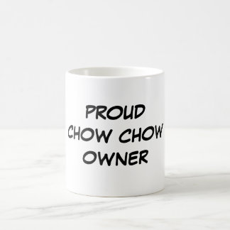 """Proud Chow Chow Owner"" Mug"