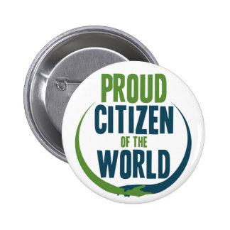 Proud Citizen of the World 6 Cm Round Badge
