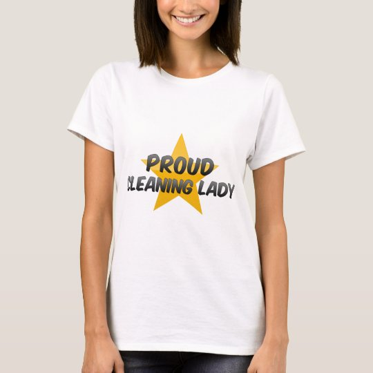 Proud Cleaning Lady T-Shirt