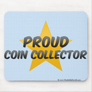 Proud Coin Collector Mousepad