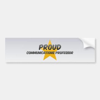 Proud Communications Professor Bumper Stickers