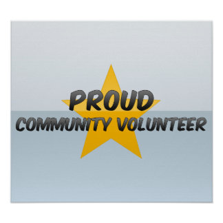 Proud Community Volunteer Poster