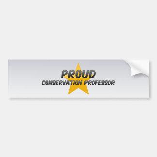 Proud Conservation Professor Bumper Stickers