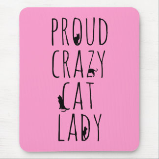 Proud Crazy Cat Lady Mouse Mat