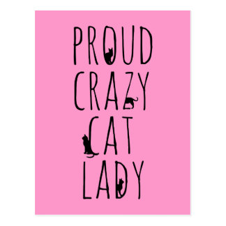 Proud Crazy Cat Lady Postcard