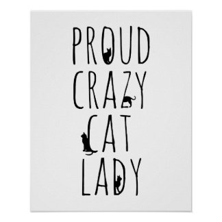 Proud Crazy Cat Lady Poster