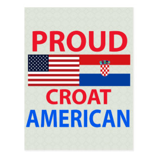 Proud Croat American Post Cards