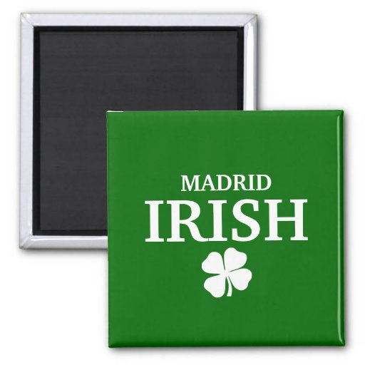 Proud Custom Madrid Irish City T-Shirt Magnet