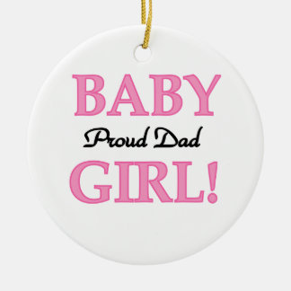Proud Dad Baby Girl Gifts Round Ceramic Decoration