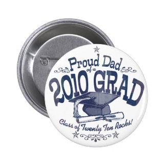 Proud Dad of 2010 Graduate 6 Cm Round Badge
