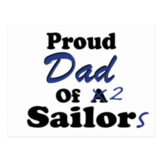 Proud Dad Of 2 Sailors Post Cards
