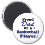 Proud Dad of 3 Basketball Players Fridge Magnets