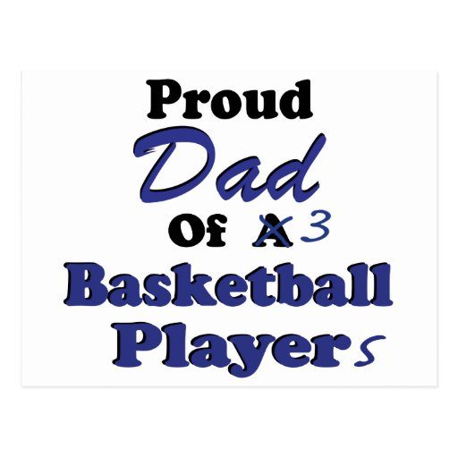 Proud Dad of 3 Basketball Players Postcard