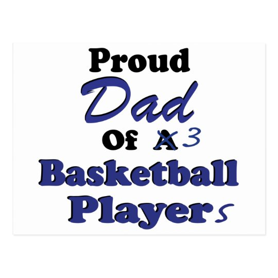 Proud Dad of 3 Basketball Players Postcard