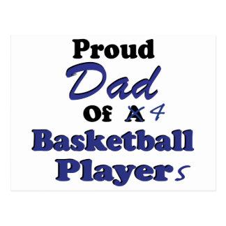 Proud Dad of 4 Basketball Players Postcard