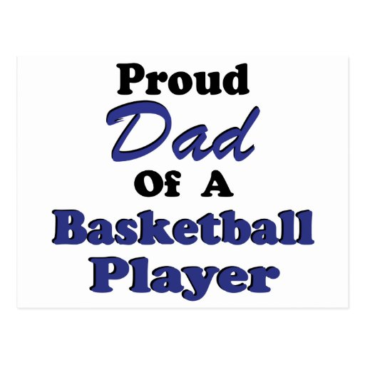 Proud Dad of a Basketball Player Post Cards