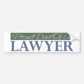 Proud Dad Of A Lawyer Bumper Sticker
