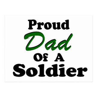 Proud Dad Of A Soldier Post Card
