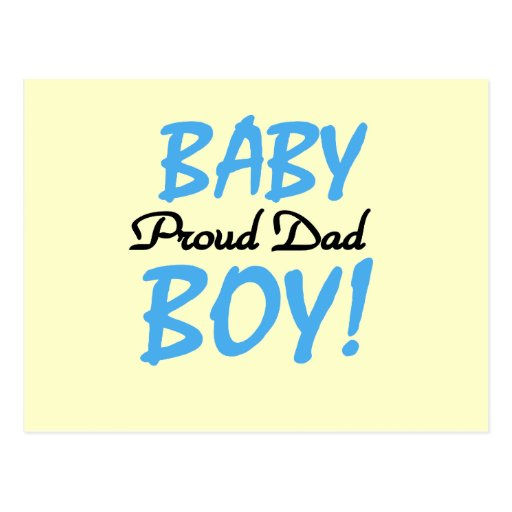 Proud Dad of Baby Boy Tshirts and Gifts Postcard