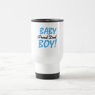 Proud Dad of Baby Boy Tshirts and Gifts Travel Mug