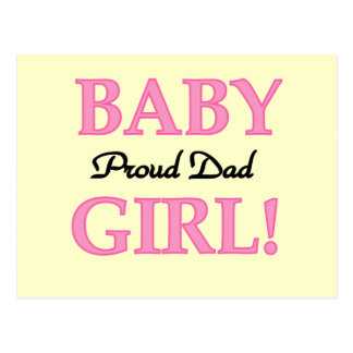 Proud Dad of Baby Girl Tshirts and Gifts Postcard