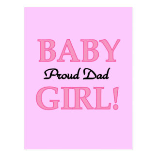Proud Dad of Baby Girl Tshirts and Gifts Postcards
