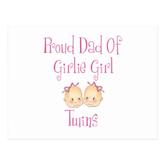 Proud Dad of Girl Twins Postcard