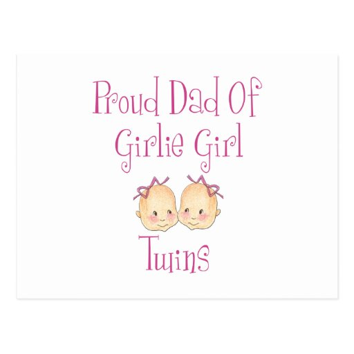 Proud Dad of Girl Twins Post Card