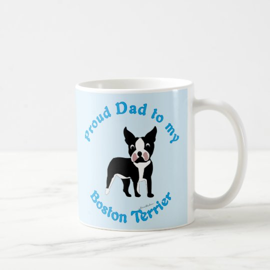 Proud Dad to a Boston Terrier Coffee Mug