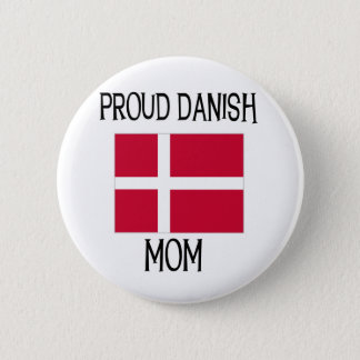 Proud Danish Mom 6 Cm Round Badge