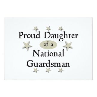 Proud Daughter of a National Guardsman 13 Cm X 18 Cm Invitation Card