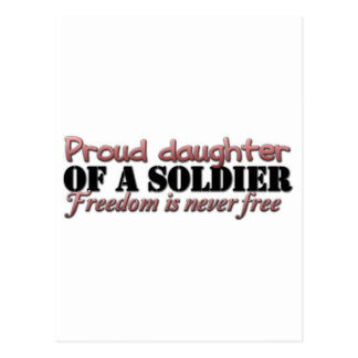 Proud Daughter of a soldier Postcard