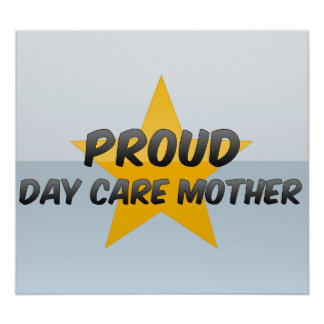 Proud Day Care Mother Print