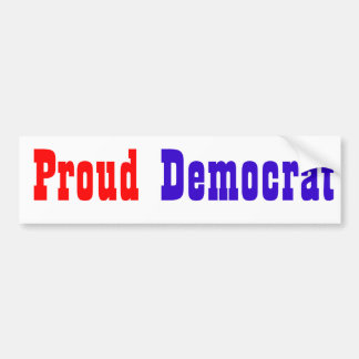 Proud Democrat Bumper Stickers
