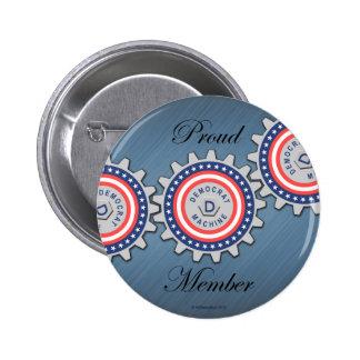 Proud Democrat Machine Member 6 Cm Round Badge