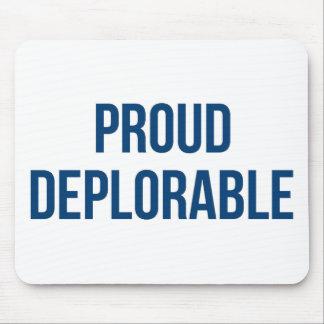 Proud Deplorable - Donald Trump - Republican Mouse Pad