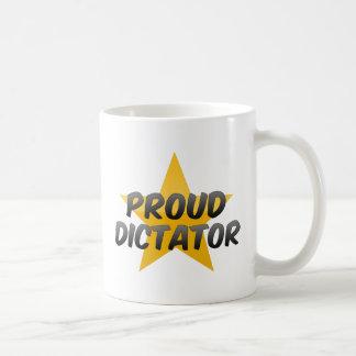 Proud Dictator Coffee Mugs