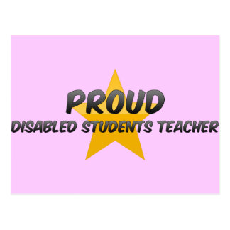 Proud Disabled Students Teacher Post Cards