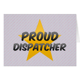 Proud Dispatcher Greeting Card