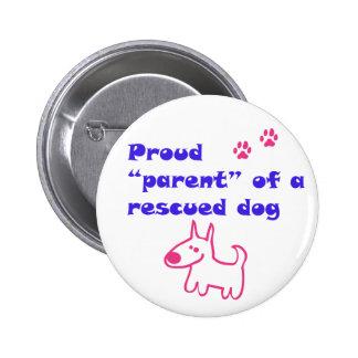 proud dog 6 cm round badge