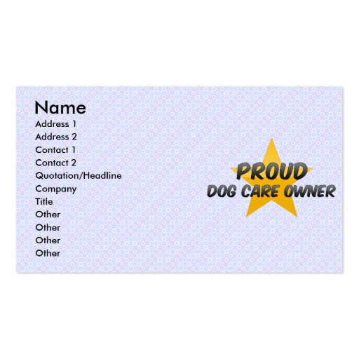 Proud Dog Care Owner Business Card