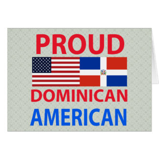 Proud Dominican American Cards