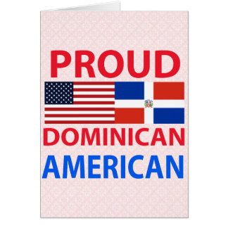 Proud Dominican American Greeting Card