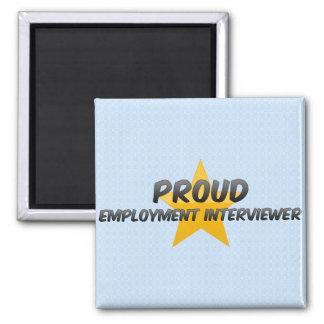 Proud Employment Interviewer Magnets
