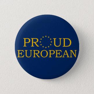 Proud European 6 Cm Round Badge